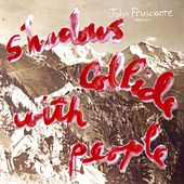 Shadows Collide With People by John Frusciante