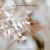 All My Friends Are Lonely de Joel Blackmon