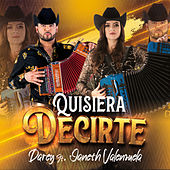Quisiera Decirte (feat. Janeth Valenzuela) by Dareyes De La Sierra