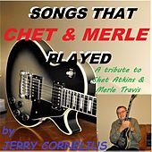 Songs That Chet and Merle Played by Jerry Cornelius