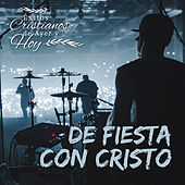 Éxitos Cristianos de Ayer y Hoy: De Fiesta con Cristo de Varios Artistas