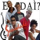 E Daí de Sociedade do Samba