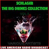 Schlager - The Big Drinks Collection, Vol. 3 von Various Artists