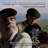The Mountain Minor (Motion Picture Soundtrack) by Various Artists