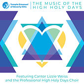 Temple Emanuel of Beverly Hills: The Music of the High Holy Days von Cantor Lizzie Weiss