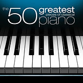 The 50 Greatest Pieces of Classical Piano by Henrik Måwe