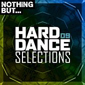 Nothing But... Hard Dance Selections, Vol. 09 de Various Artists