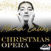 Christmas Opera von Maria Callas