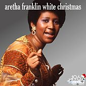 White Christmas (The Best Selection Aretha Franklin for Christmas) von Aretha Franklin