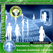 Subliminal - Abundance, Prosperity, Wealth Success Subliminal Collection by Brain Entrainment Mindware