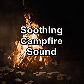 Soothing Campfire Sound by Christmas Music