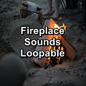Fireplace Sounds Loopable von Yoga