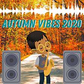 Autumn Vibes 2020 (Sax House) by Francesco Digilio