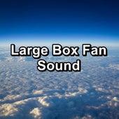 Large Box Fan Sound von Yoga