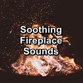 Soothing Fireplace Sounds von Yoga