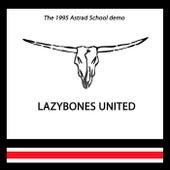 The 1995 Astrad School Demo de Lazybones United