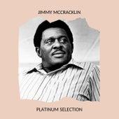Jimmy McCracklin - Platinum Selection von Jimmy McCracklin