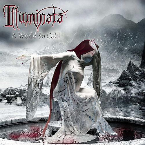 A World So Cold by Illuminata
