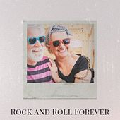 Rock and Roll Forever by Various Artists