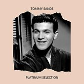 Tommy Sands - Platinum Selection by Tommy Sands