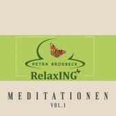 Meditationen Vol. 1 van Petra Brodbeck