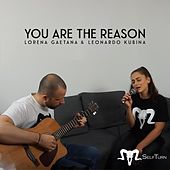 You Are the Reason by Lorena