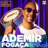 Ademir Fogaça no Estúdio Showlivre (Ao Vivo) von Ademir Fogaça