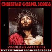 Christian Gospel Songs Vol. 7 by Various Artists