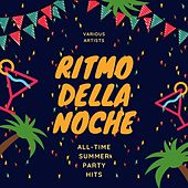 Ritmo Della Noche (All-Time Summer Party Hits) de Various Artists