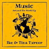 Music Around the World by Ike & Tina Turner by Ike Turner