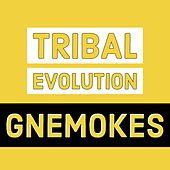 Tribal Evolution by Gnemokes