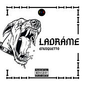 LADRÁME by Teo Hp