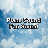 Plane Sound Fan Sound by White Noise Sleep Therapy