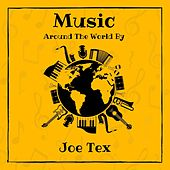 Music Around the World by Joe Tex by Joe Tex