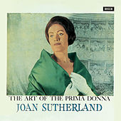 The Art Of The Prima Donna by Dame Joan Sutherland