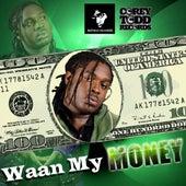 Wah My Money by Jah Vinci