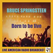 Born To Be Live (Live) de Bruce Springsteen