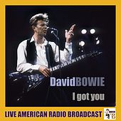 I Got You (Live) by David Bowie