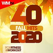 40 Fall Hits 2020 For Fitness & Workout (Unmixed Compilation for Fitness & Workout 128 Bpm / 32 Count) by Workout Music Tv
