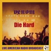 Die Hard (Live) de Venom