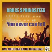 You Never Can Tell (Live) de Bruce Springsteen