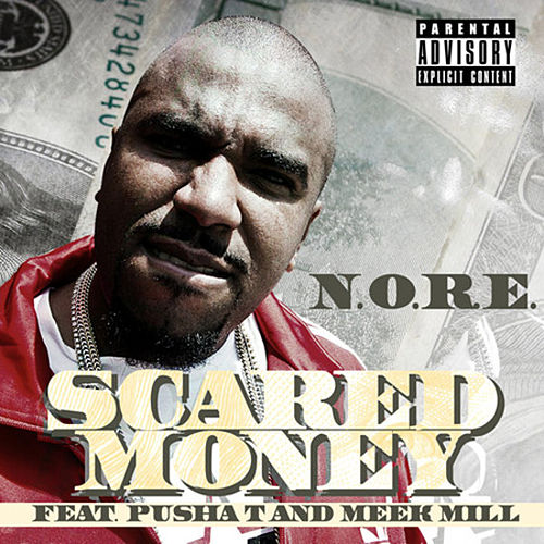 Scared Money (feat. Pusha T and Meek Mill) by N.O.R.E.