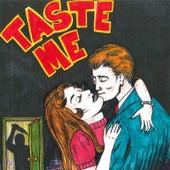 Taste Me von Social Lubricant