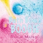 Bath Bomb Boogie Rock Music fra Various Artists