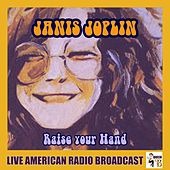 Raise Your Hand (Live) by Janis Joplin
