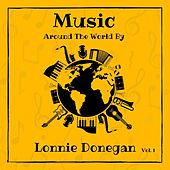 Music Around the World by Lonnie Donegan, Vol. 1 by Lonnie Donegan