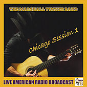 Chicago Session 1 (Live) von The Marshall Tucker Band
