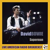 Superman (Live) von David Bowie