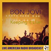 Keeping It Live (Live) by Bon Jovi