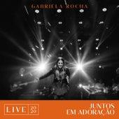 Juntos Em Adoração (Live 2020) de Gabriela Rocha
